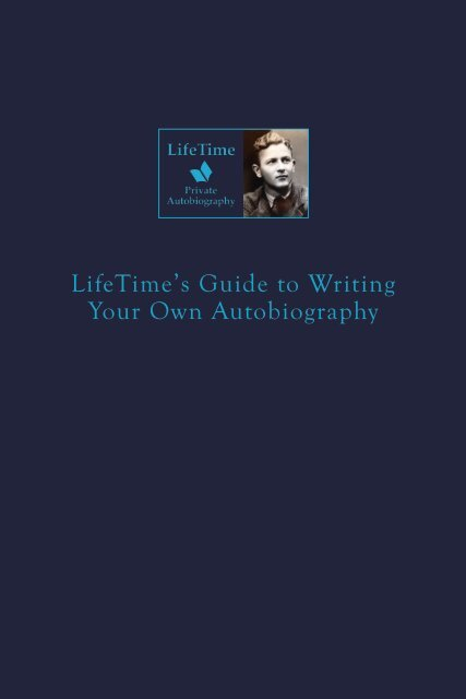 How to Write Your Own Autobiography - LifeTime