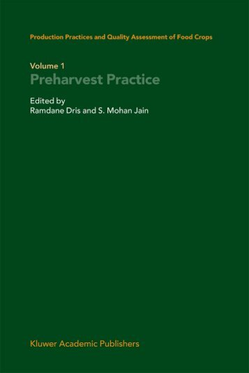 Production Practices and Quality Assessment of Food Crops. Vol. 1