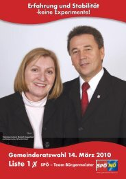 Gemeinderatswahl 14. März 2010 Liste 1 SPÖ – Team Bürgermeister