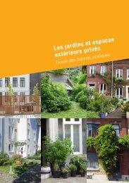 Les jardins et espaces extérieurs privés - guides des bonnes pratiques