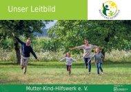 Unternehmensleitbild Mutter-Kind-Hilfswerk e. V.