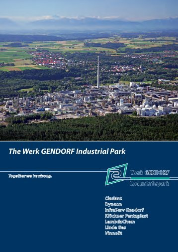 The Werk GENDORF Industrial Park - InfraServ GmbH & Co ...