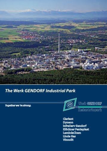 The Werk GENDORF Industrial Park - InfraServ GmbH & Co ...