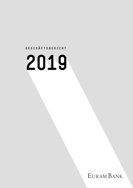 Geschäftsbericht der Euram Bank 2019