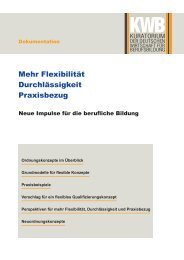 Mehr Flexibilität Durchlässigkeit Praxisbezug - Kuratorium der ...