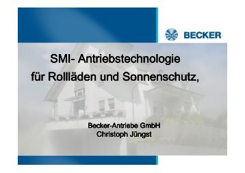 SMI- Antriebstechnologie für Rollläden und Sonnenschutz, - KNX