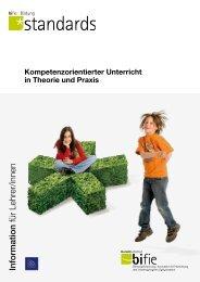 Kompetenzorientierter Unterricht in Theorie und Praxis - Bifie