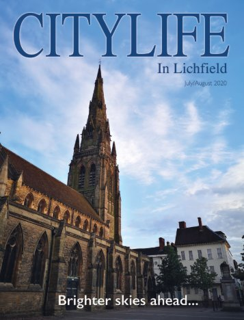 Citylife in Lichfield July and August 2020