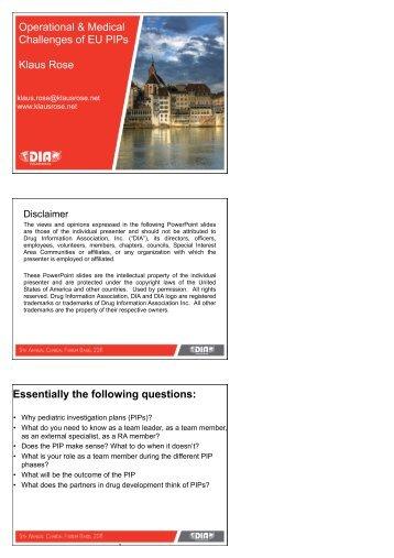 Operational & Medical Challenges of EU PIPs Klaus Rose ...