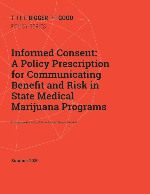 Informed_Consent:A_Policy_Prescription_for_Communicating_Benefit_and_Risk_in_State_Medical_Marijuana_Programs