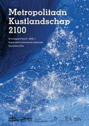 Metropolitaan Kustlandschap 2100 Eindrapport Fase 3 - DEEL 1