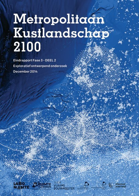 Metropolitaan Kustlandschap 2100 Eindrapport Fase 3 - DEEL 2
