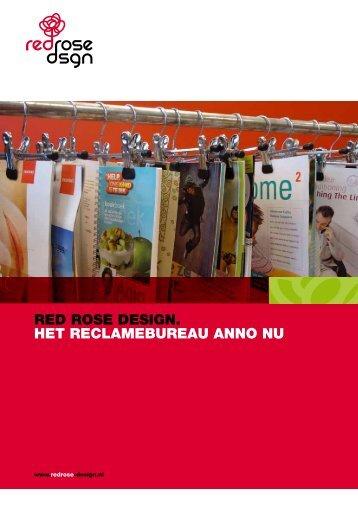 RED ROSE DESIGN. HET RECLAMEBUREAU ANNO NU