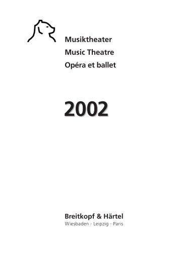 Musiktheater Music Theatre Opéra et ballet Breitkopf & Härtel