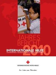 Jahresbericht Internationale Hilfe 2010 - Österreichisches Rotes Kreuz