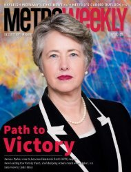 Victory Fund's Annise Parker - Metro Weekly - July 16 2020