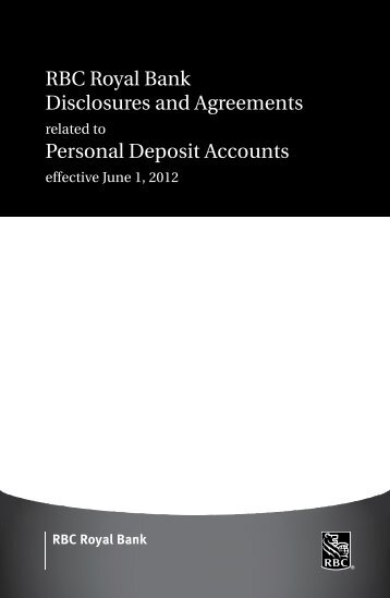 RBC Royal Bank Disclosures and Agreements Personal Deposit ...