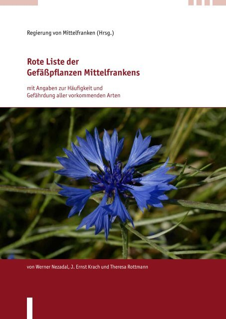 Rote Liste der Gefäßpflanzen Mittelfrankens - Regierung von ...