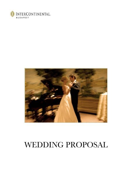 WEDDING PROPOSAL - InterContinental Budapest