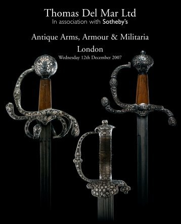 antique arms, armour & militaria - Thomas Del Mar Ltd