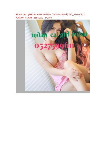 BUR DUBAI CALL GIRLS INDIAN (k) 052/75*99-611 IN JEBEL ALI_SHARJAH INDAIN ESCORT $$