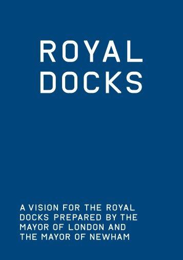 Royal Docks - A Vision for the Royal Docks - Newham