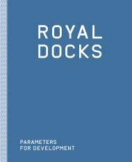 Royal Docks - Parameters for Development - Greater London Authority
