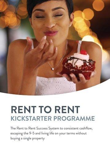The Rent 2 Rent Kickstarter Programme