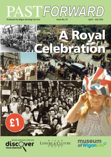 A Royal Celebration - Wigan Leisure and Culture Trust