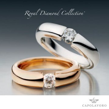 Royal Diamond Collection ® - Capolavoro