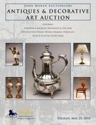 ANTIQUES & DECORATIVE ART AUCTION - John Moran Auctioneers