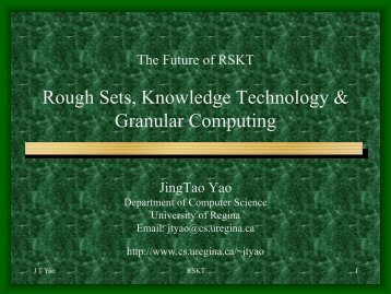The Future of RSKT Rough Sets, Knowledge Technology & Granular ...