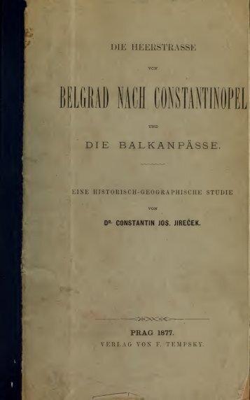 Die heerstrasse von Belgrad nach Constantinopel und die Balkanpsse