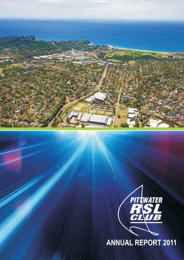 2011 Annual Report (downloadable pdf) - Pittwater RSL Club