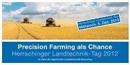 Precision Farming als Chance Herrschinger Landtechnik-Tag 2012