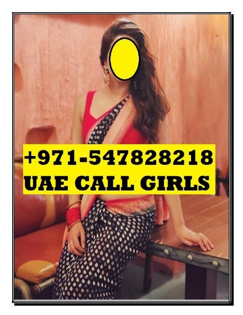 INDIAN CALL GIRLS IN AJMAN $$(+971)0547828218 INDIAN ESCORTS IN AJMAN,INDIAN ESCORTS AJMAN