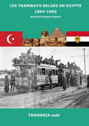"""Livre """"Les tramways belges en Egypte"""" - Expo """"Made in Belgium"""" - écomusée Bois-du-Luc"""