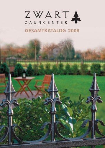 GESAMTKATALOG 2008 - Zauncenter Zwart GmbH