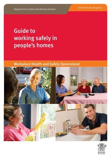 Guide to working safely in people's homes - Queensland Government