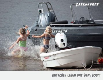 EINFACHES LEBEN MIT DEM BOOT - Pioner-Boote