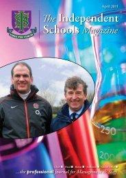 April 2011 (9MB) - Independent Schools Magazine