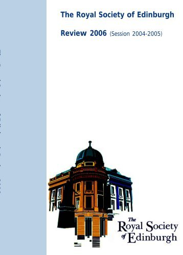 The Royal Society of Edinburgh Review 2006