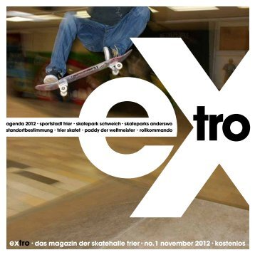 extro · das magazin der skatehalle trier · no. 1 november ... - plain