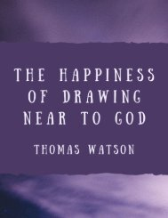 The Happiness of Drawing Near to God
