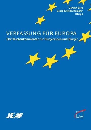 VERFASSUNG FÜR EUROPA - Europa-Union Deutschland e.V.