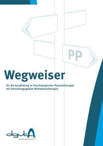 Wegweiser Ausbildung in Psychologischer Psychotherapie - DGVT ...