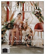 Real Weddings Magazine - Issue #27-F20-DIGITAL - The Best Wedding Vendors in Sacramento, Tahoe and throughout Northern California are all here