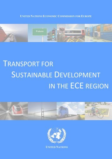 Transport for Sustainable Development in the ECE region - UNECE