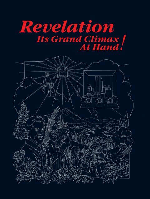 Revelation—Its Grand Climax At Hand! - Jehovah's Witnesses