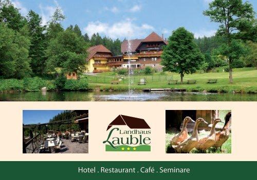 Hotel . Restaurant . Café . Seminare - Landhaus Lauble